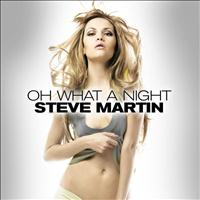 Steve Martin - Oh What A Night