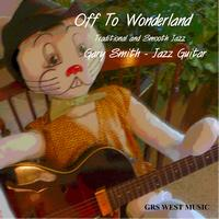 Gary Smith - Off To Wonderland