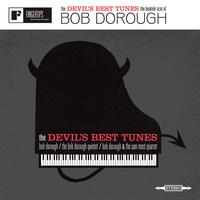 Bob Dorough - The Devil's Best Tunes: The Beatnik Scat of Bob Dorough