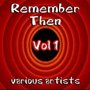 Various Artists - Remember Then Vol 1