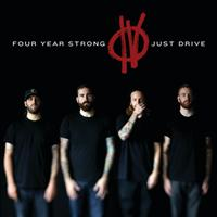 Four Year Strong - Just Drive