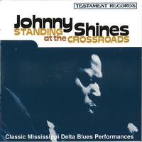 Johnny Shines - Standing At The Crossroads