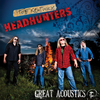 The Kentucky Headhunters - Great Acoustics - Single