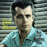 Dale Watson - Best Of The Hightone Years