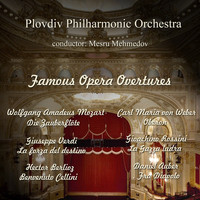 Plovdiv Philharmonic Orchestra - Famous Opera Overtures