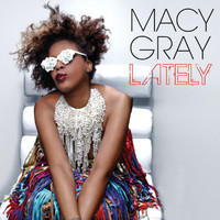Macy Gray - Lately (Acoustic Version)