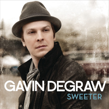 Gavin DeGraw - Sweeter