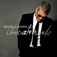 Michele Zarrillo - Unici Al Mondo