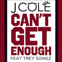 J. Cole featuring Trey Songz - Can't Get Enough (Clean Version)