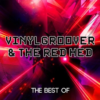 Vinylgroover & The Red Hed - Best Of Vinylgroover & The Red Head