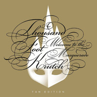 Thousand Foot Krutch - Welcome to the Masquerade