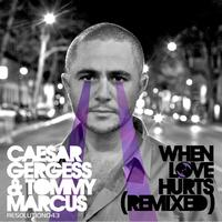 Caesar Gergess - When Love Hurts Remixed
