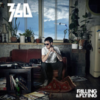 360 - Falling & Flying (Explicit)