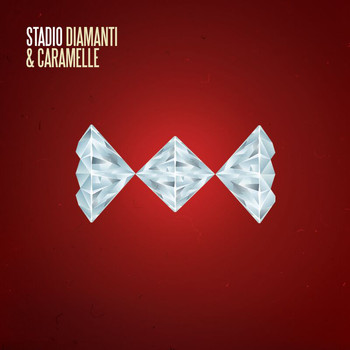 Stadio - Diamanti E Caramelle
