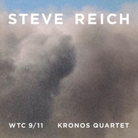 Steve Reich - Reich : WTC 9/11, Mallet Quartet, Dance Patterns