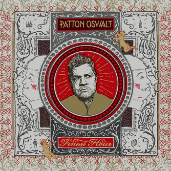 Patton Oswalt - Finest Hour (Explicit)