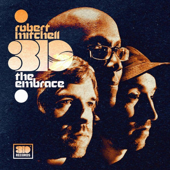 Robert Mitchell 3io - The Embrace
