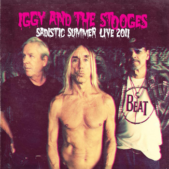 Iggy And The Stooges - Sadistic Summer Live 2011 (Explicit)