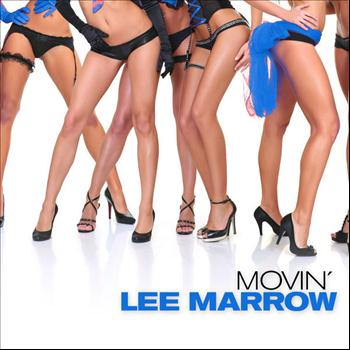 Lee Marrow - Movin'