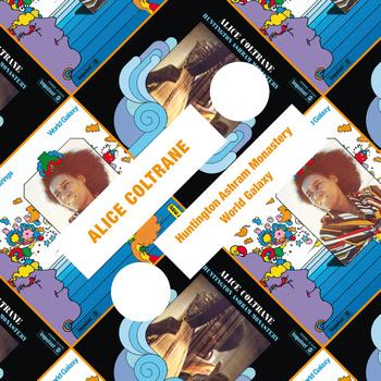 Alice Coltrane - Huntington Ashram Monastery / World Galaxy