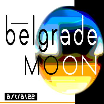Astral22 - Belgrade Moon