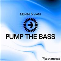 Menini & Viani - Pump The Bass