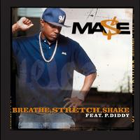 Mase - Breathe, Stretch, Shake (Int'l Comm Single)