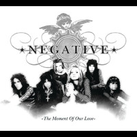 Negative - The Moment Of Our Love