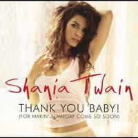 Shania Twain - Thank You Baby (UK Maxi CD)