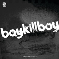 Boy Kill Boy - Napster Session
