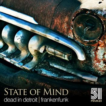 State Of Mind - Dead in Detroit / Frankenfunk