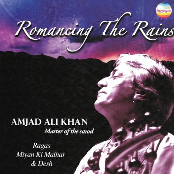 Amjad Ali Khan - Romancing the Rains (Master of the Sarod)