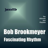 Bob Brookmeyer - Fascinating Rhythm