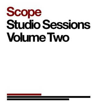 Scope - Studio Sessions Volume Two