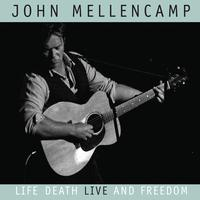 John Mellencamp - Life, Death, LIVE and Freedom (International Jewel Box)