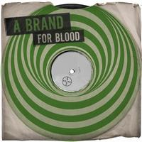 A Brand - For Blood