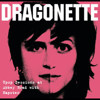 Dragonette - Dragonette (Napster Session)