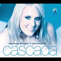 Cascada - What Hurts The Most / Last Christmas