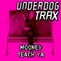 Mooney - Teach Ya