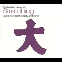 Ravi Chawla - The Healing Power Of Stretching (Music To Relax The Body And Mind)