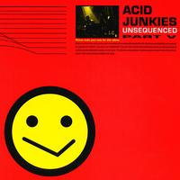 Acid Junkies - Unsequenced