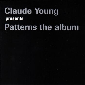 Claude Young - Patterns The Album