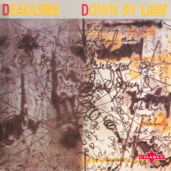 Deadline - Down By Law