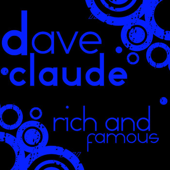 Dave Rodgers - Rich and Fame