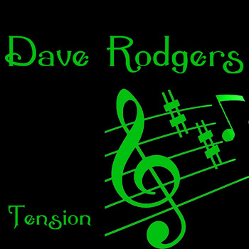 Dave Rodgers - Tension