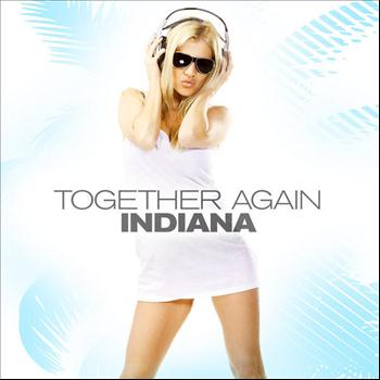 Indiana - Together Again