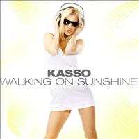 Kasso - Walking On Shunshine