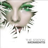 Moments - The Station
