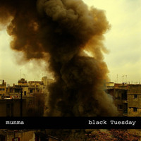 Munma - Black Tuesday
