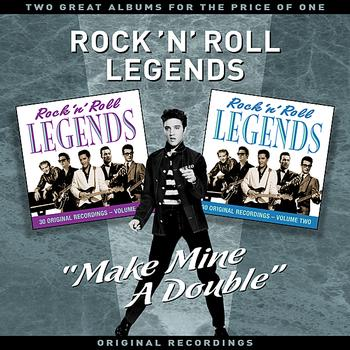 "Various Artists - Rock 'N' Roll Legends - ""Make Mine A Double"" - Two Great Albums For The Price Of One"